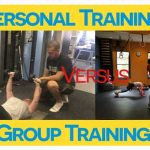 PERSONAL TRAINING AND GROUP FITNESS: WHAT IS BEST FOR YOU?
